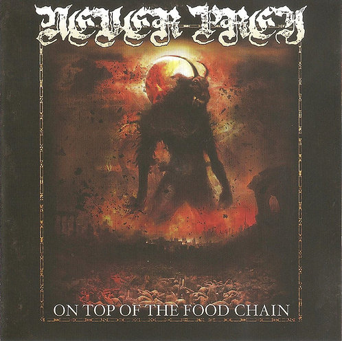 Never Prey – On the Top of the Food Chain
