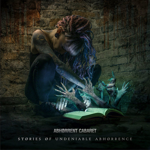 Abhorrent Cabaret – Stories of Undeniable Abhorrence