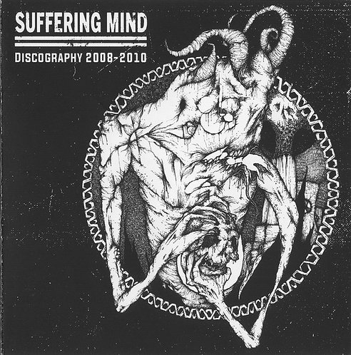 Suffering Mind – Discography 2008-2010