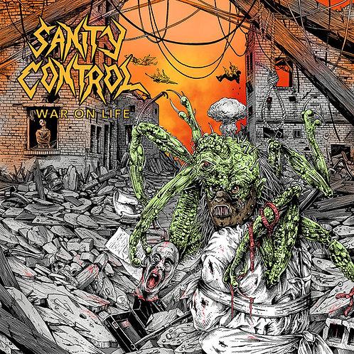 Sanity Control – War on Life