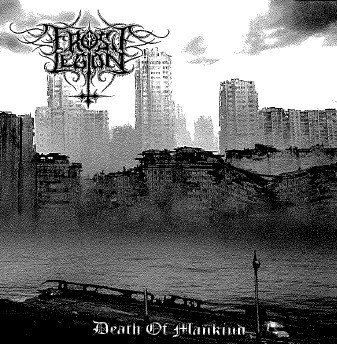 Frost Legion ‎– Death of Mankind