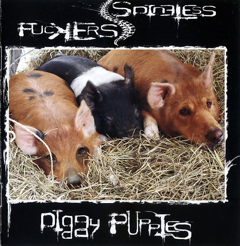 Spineless Fuckers ‎– Piggy Puppies