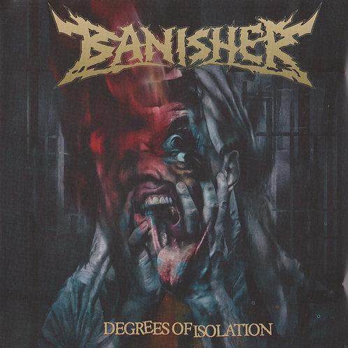 Banisher – Degrees of Isolation