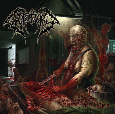 Gortuary – Manic Thoughts of Perverse Mutilation