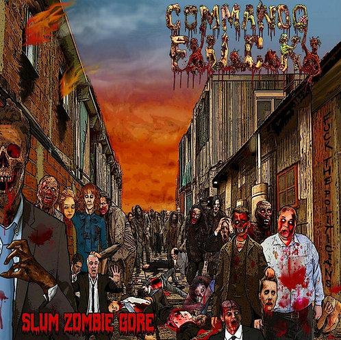Commando FxUxCxKx – Slum Zombie Gore