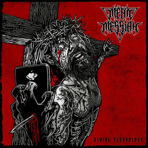 Mean Messiah – Divine Technology