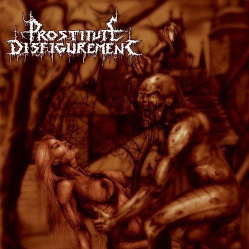 Prostitute Disfigurement – Deeds of Derangement
