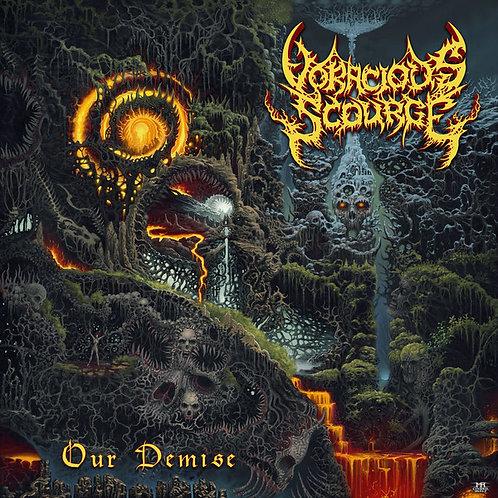 Voracious Scourge – Our Demise