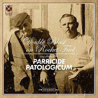 "Parricide / Patologicum ‎– Double Blast on Rocket Fuel (7"")"