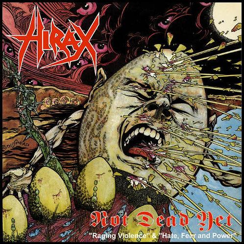 Hirax – Not Dead Yet
