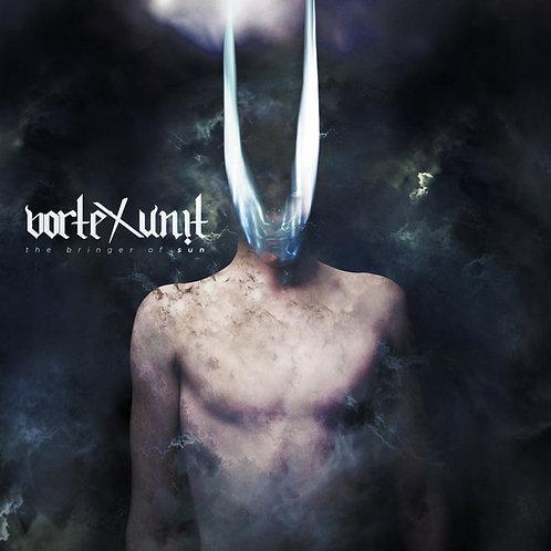 Vortex Unit – The Bringer of Sun