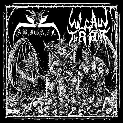 "Abigail / Vulcan Tyrant (7"")"