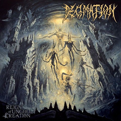 Decimation ‎– Reign of Ungodly Creation