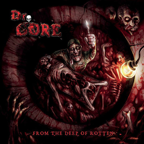 Dr. Gore ‎– From the Deep of Rotten