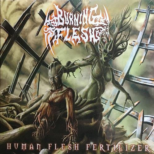 Burning Flesh – Human Flesh Fertilizer