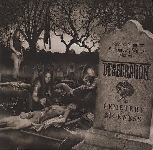Desecration – Cemetery Sickness
