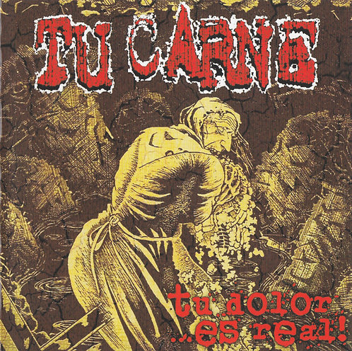 Tu Carne / The Creatures From The Tomb ‎– Tu Dolor ...Es Real! / Opera House Hor