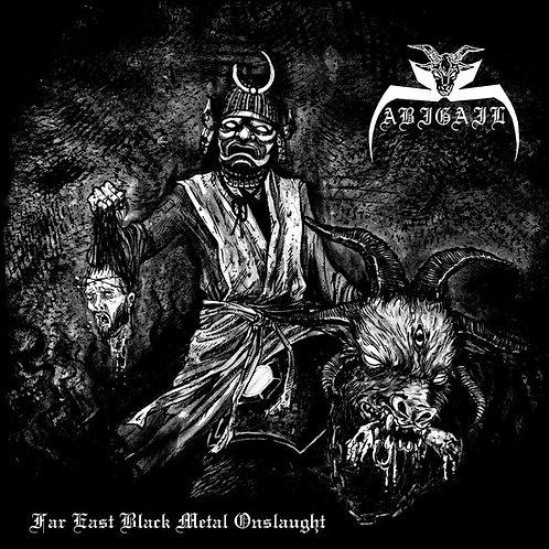 "Abigail – Far East Black Metal Onslaught (12"")"