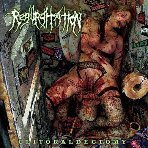 Regurgitation – Clitoraldectomy