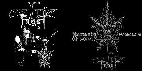 Celtic Frost – Nemesis of Power / Prototype