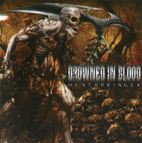 Drowned in Blood ‎– Deathbringer