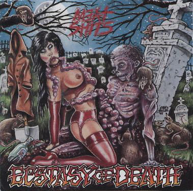 Meat Shits ‎– Ecstasy of Death