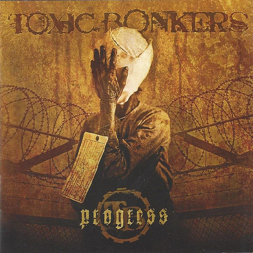 Toxic Bonkers ‎– Progress