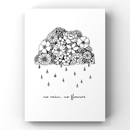 No Rain, No Flowers