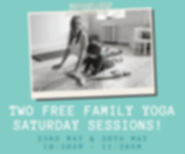 two FREE Family yoga saturday sessions!.