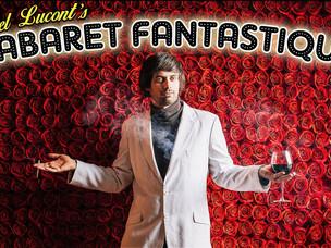 Spotlight: Marcel Lucont's Cabaret Fantastique