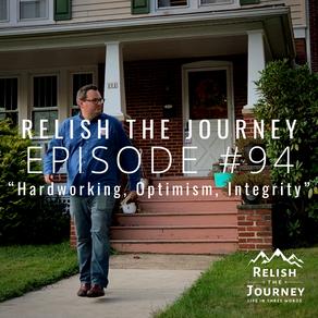 Episode 94: Hardworking, Optimism, Integrity (featuring Adam Yoder)