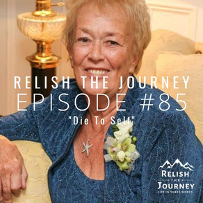 Episode 85: Die To Self (featuring Marion Hergert, aka Grandma)