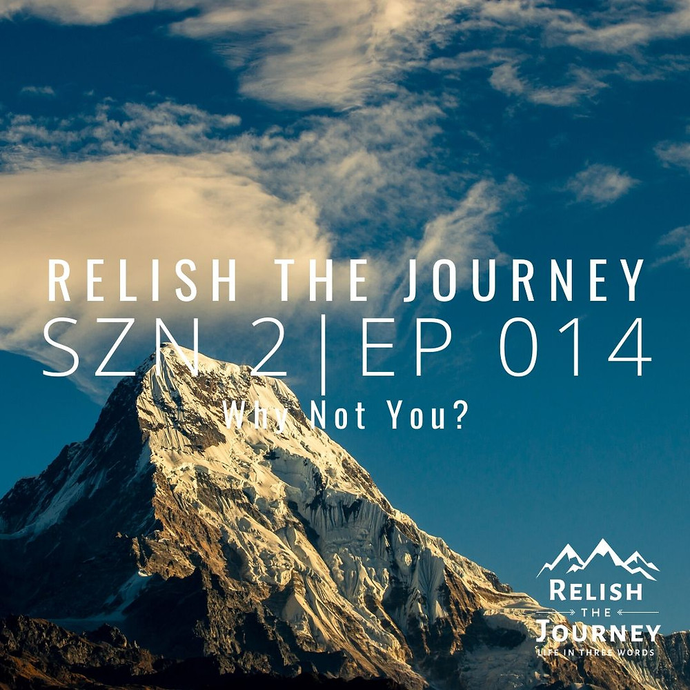episode artwork for relish the journey podcast showing a majestic mountain