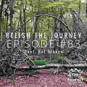 Relish The Journey podcast Episode 83