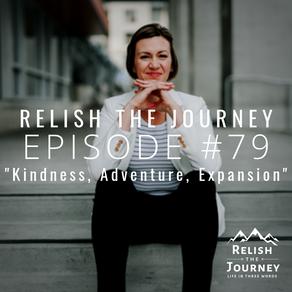 Episode 79: Kindness, Adventure, Expansion (featuring Leyah Valgardson)