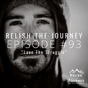 Episode 93: Love The Struggle (featuring Willie Martini