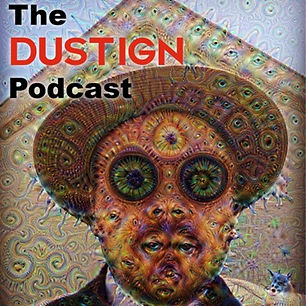 The Dustign Podcast