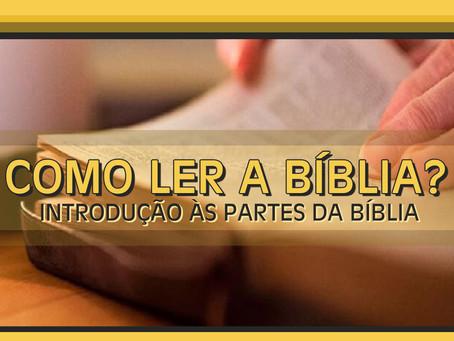 COMO LER A BÍBLIA? 3 PASSOS ESSENCIAIS