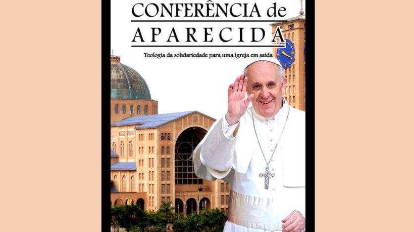D - CONFERÊNCIA DE APARECIDA: teologia da solidariedade para uma igreja em saída