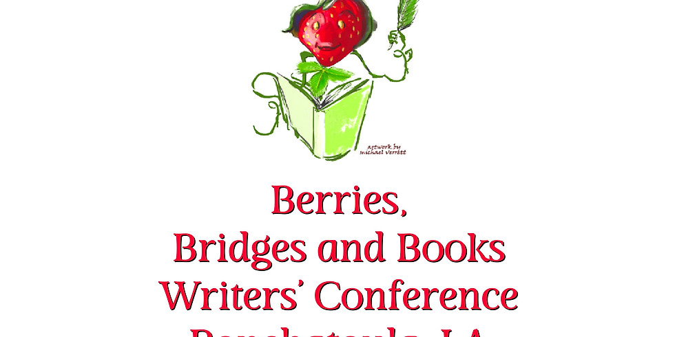 Berries, Bridges and Books Writers Conference