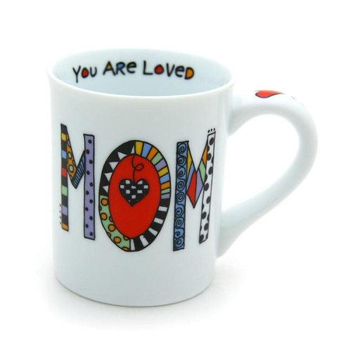 Mom You Are Loved Mug