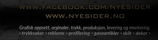 Nye Sider AS er totalleverandær innen alt for reklame og profilering. Se www.nyesider.no