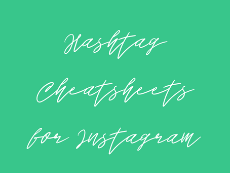 Hashtag Cheat Sheets for Instagram