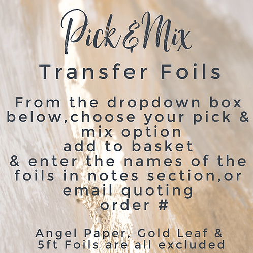 Pick & Mix Transfer Foils