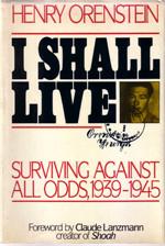 """""""I shall live"""""""