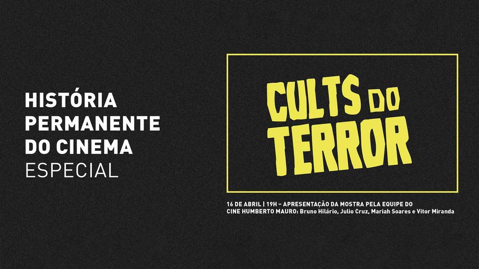História Permanente do Cinema Especial Cults do Terror