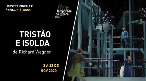 """""""Tristão e Isolda"""", de Richard Wagner"""