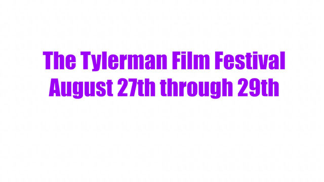 Third Annual Tylerman Film Festival hosted by Cantigny Park August 27th-29th.  Tickets on Eventbrite