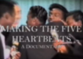 Making The Five Heartbeats Cover.png