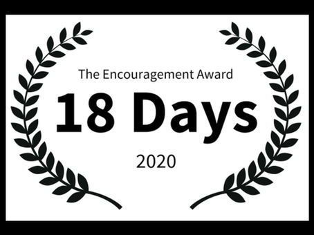 The Tylerman Film Festival is proud to announce the winner of The Encouragement Award:  18 Days